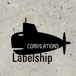 LABELSHIP COMPILATIONS