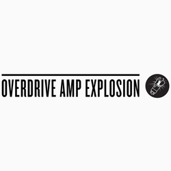OVERDRIVE AMP EXPLOSION
