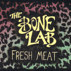 Fresh Meat - THE BONE LAB