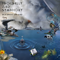 Blue Bright Ow Sleep - FROGBELLY AND SYMPHONY