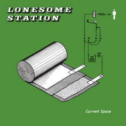 Current Space - LONESOME STATION